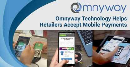 Omnyway Mobile First Commerce Platform Helps Unify Payments