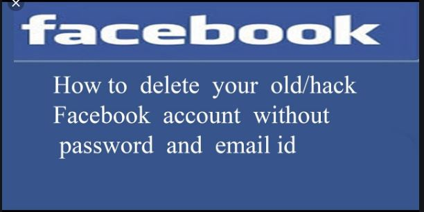 How To Delete Facebook Account Without Password