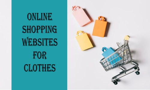 Online Shopping Websites For Clothes