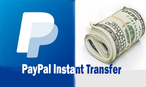 PayPal Instant Transfer - Instant Money Transfer   PayPal transfer Limit   PayPal Transfer Fees