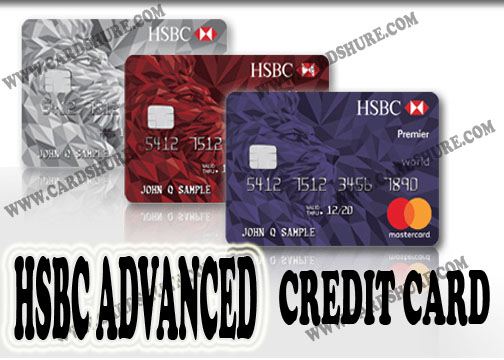 HSBC Advanced Credit Card - Apply & Activate