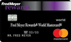 Fred Meyer Rewards® World Mastercard® - How to Apply