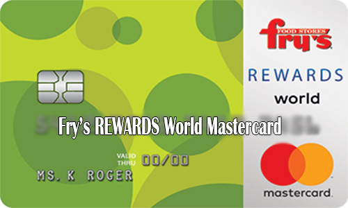 Fry's REWARDS World Mastercard - How to Apply