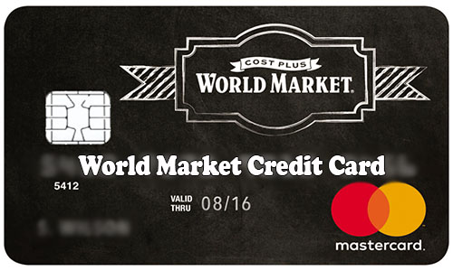World Market Credit Card - How to Apply and Activate World Market Credit Card
