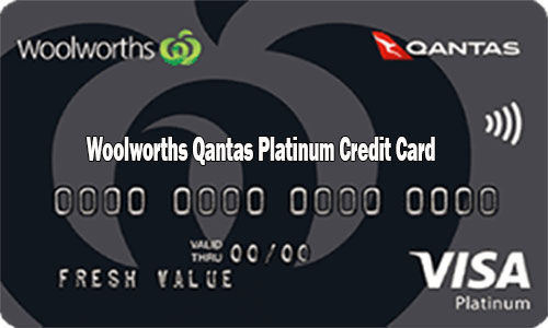 Woolworths Qantas Platinum Credit Card - How to ApplyWoolworths Qantas Platinum Credit Card - How to Apply