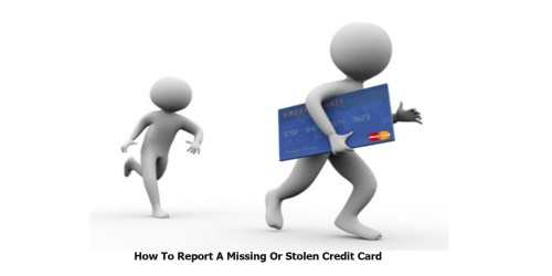 How To Report A Missing Or Stolen Credit Card