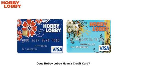 Does Hobby Lobby Have a Credit Card?