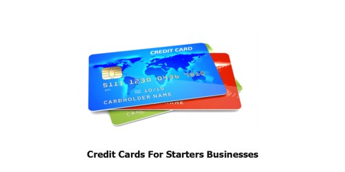 Credit Cards For Starters Businesses