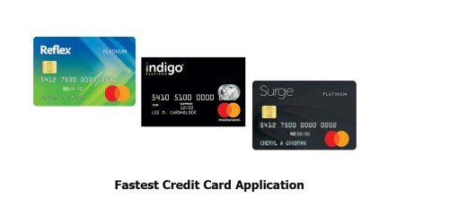 Fastest Credit Card Application