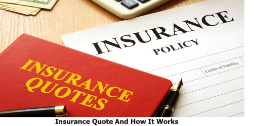 Insurance Quote And How It Works