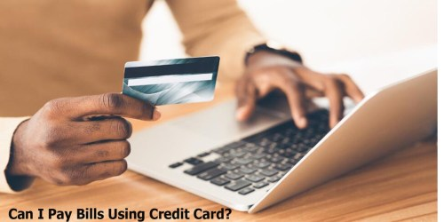 Can I Pay Bills Using Credit Card?