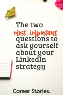 LinkedIn 2020 trends, the two most important questions to ask about your Linkedin Strategy