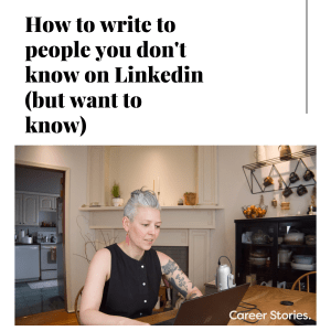 write to people you dont know on linkedin