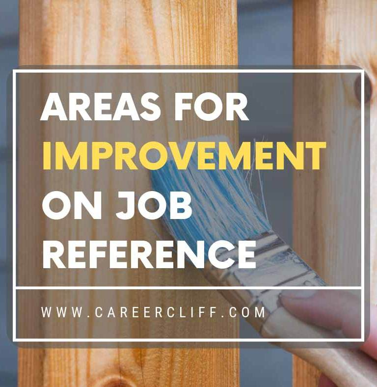 Areas for Improvement on Job Reference – Must Consider
