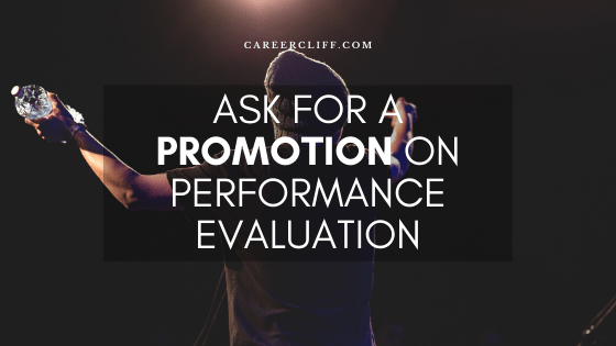 How to Ask for a Promotion on Performance Evaluation