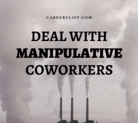 How to Deal With Manipulative Coworkers