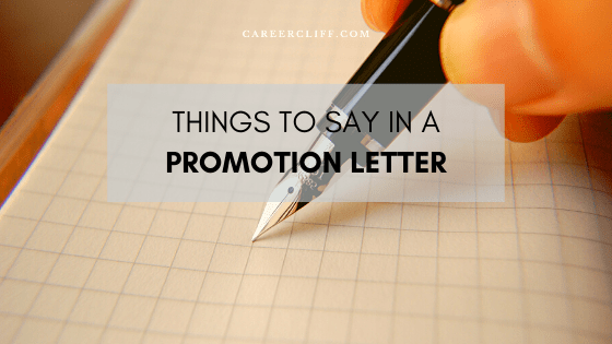 Things to Say in a Promotion Letter in Workplace