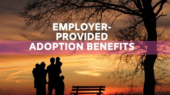 Are Employer-Provided Adoption Benefits Taxable?