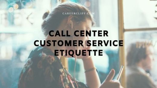 call center customer service etiquette