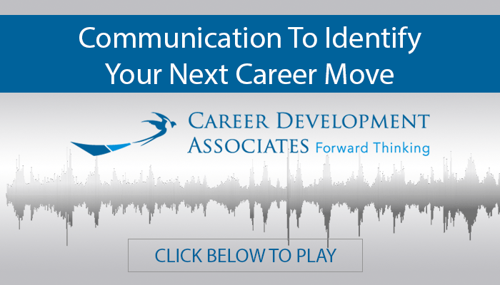 Communication To Identify Your Next Career Move