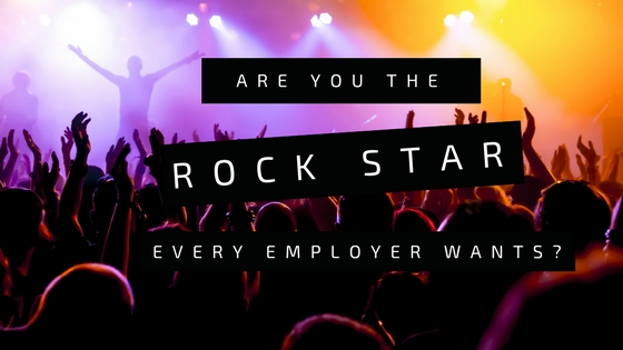 Are You the Rock Star Every Employer Wants?