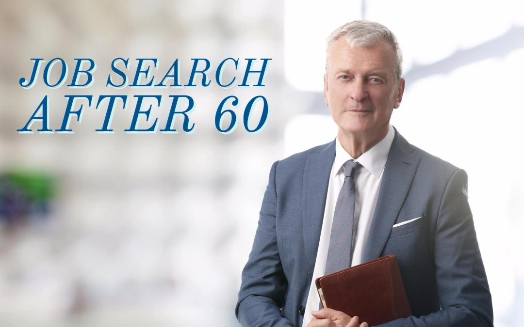 Job Search after 60 - Career Development Partners