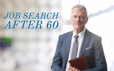 JOB SEARCH AFTER 60