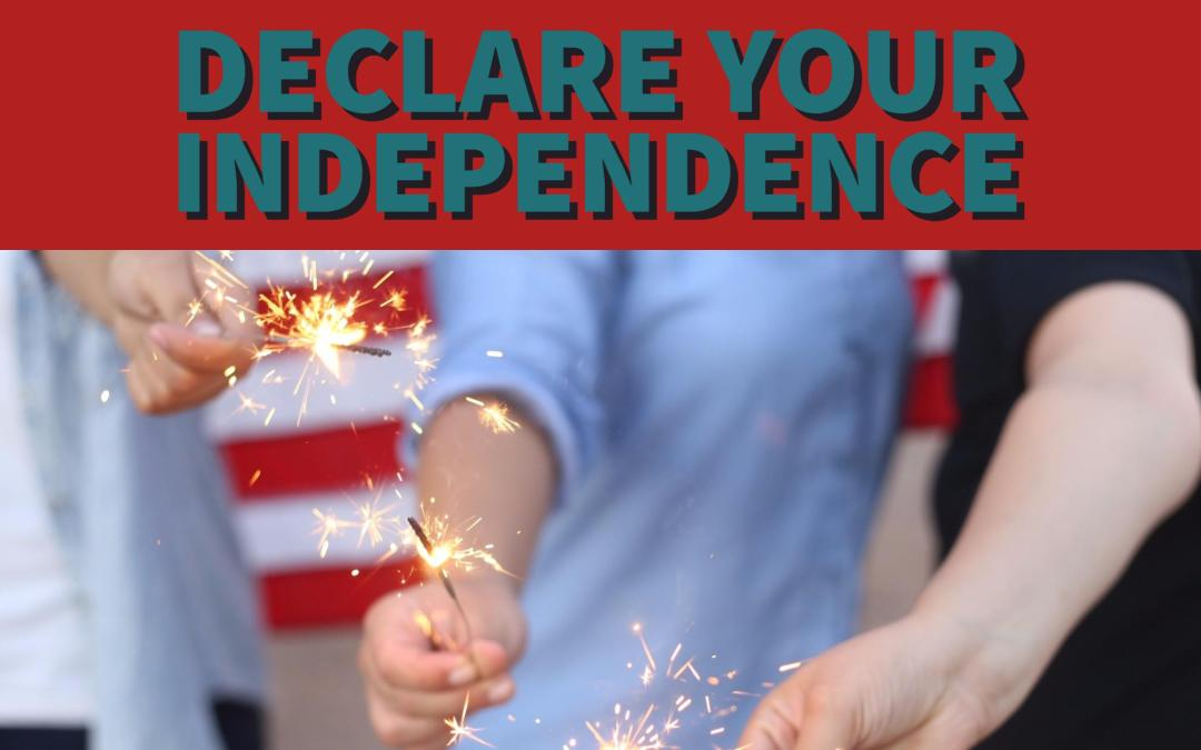 Declare Your Independence