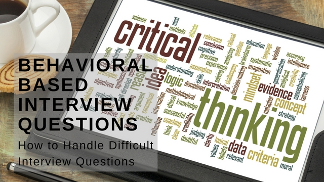 Behavioral Based Interview Questions