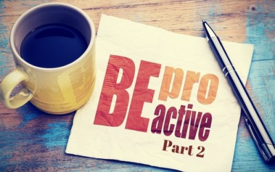 8 Ways to Be Proactive vs Reactive in Your Career, Part 2
