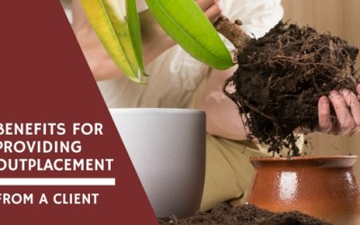 Benefits for Providing Outplacement from a Client
