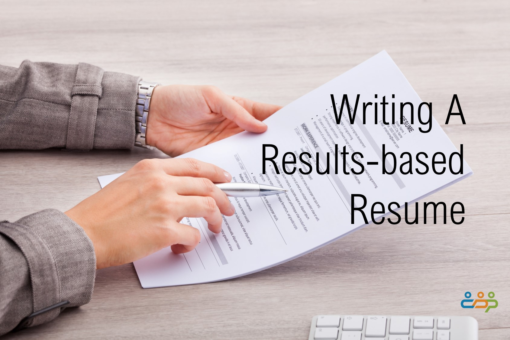Writing A Results Based Resume Career Development Partners