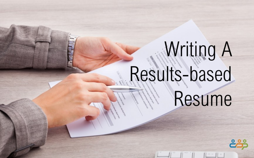 Writing A Results-based Resume - Career Development Partners