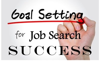 Goal Setting for Job Search Success