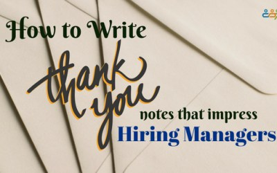 How to Write Thank-You Notes that Impress Hiring Managers
