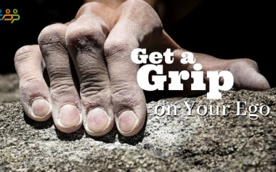 Get a Grip on Your Ego