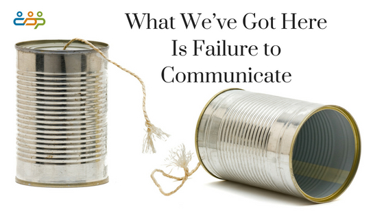 What We've Got Here Is Failure to Communicate