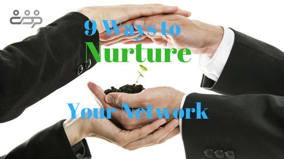 9 Ways to Nurture Your Network