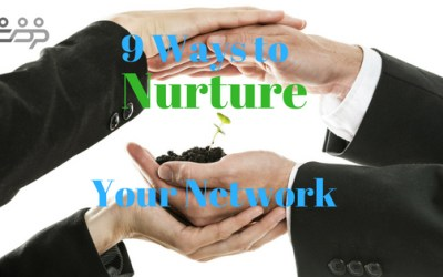 9 Ways to Nurture Your Network
