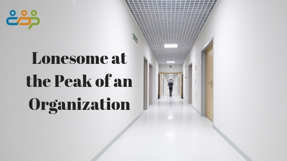 Lonesome at the Peak of an Organization