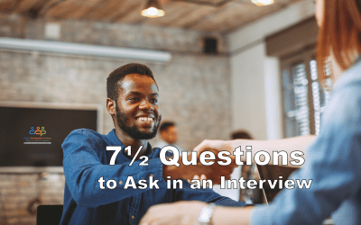 7½ Questions to Ask in an Interview