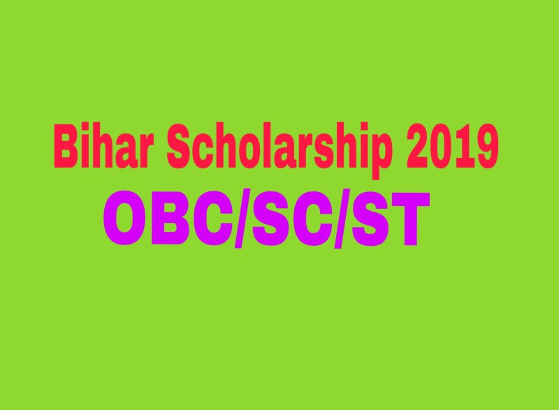 Bihar Scholarship 2019 OBC/SC/ST