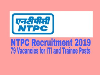 NTPC Recruitment 2019: 79 Vacancies for ITI and Trainee Posts