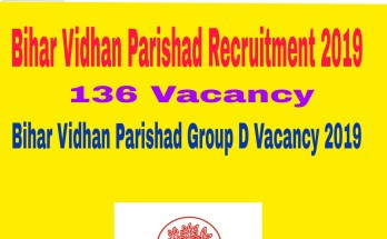 Bihar Vidhan Parishad Recruitment 2019 : 136 Vacancy