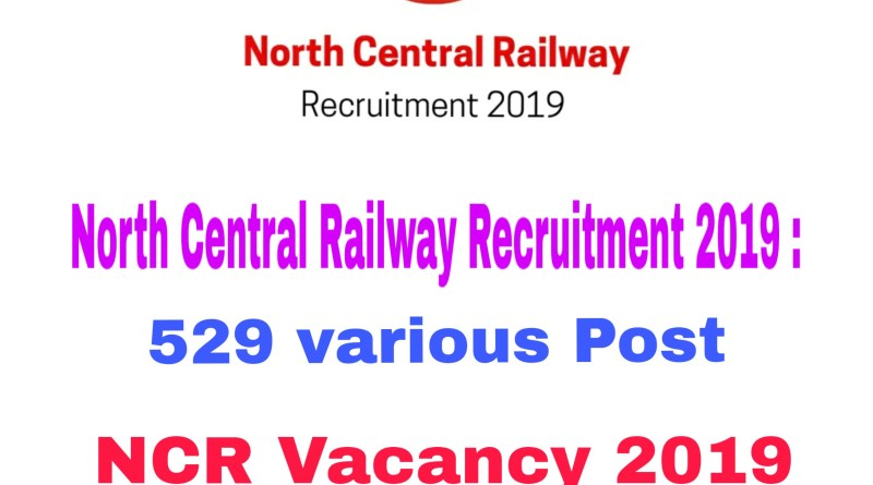 North Central Railway Recruitment 2019