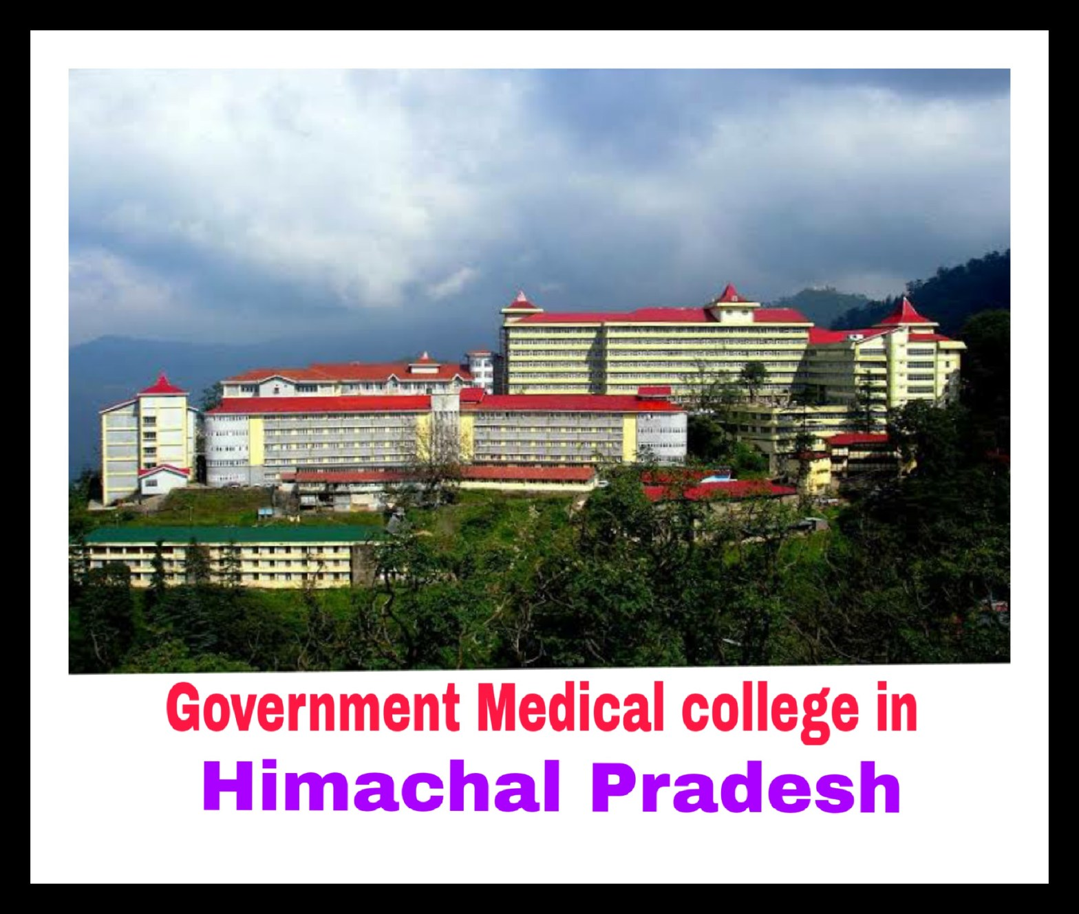 Government Medical college in Himachal Pradesh