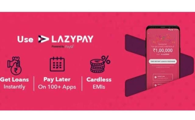 LazyPay App Kya Hai
