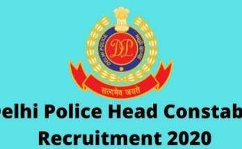 Delhi Police Head Constable Recruitment 2020