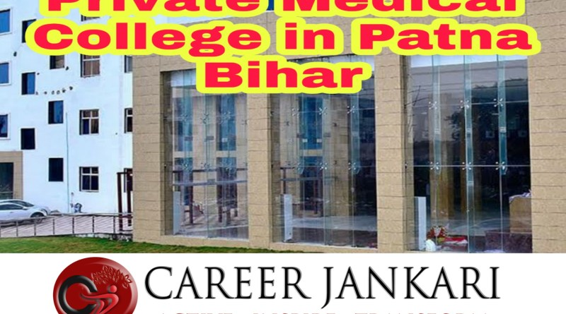 Private Medical College in Patna