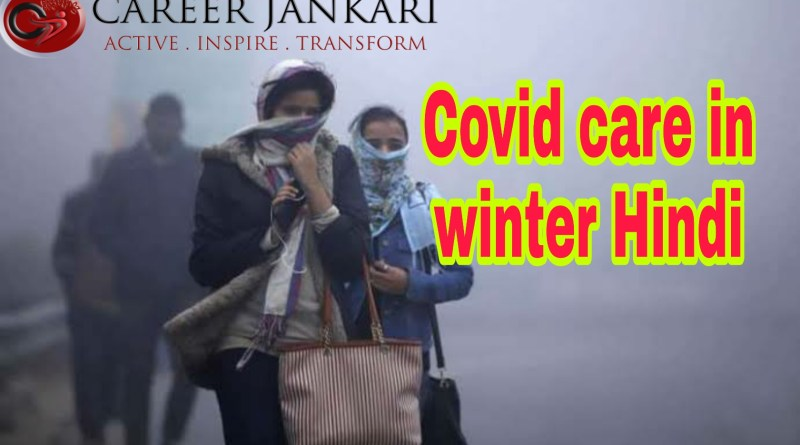 Covid Care in Winter
